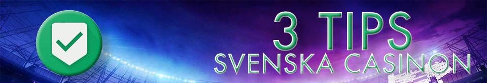 3 tips svenska casinon